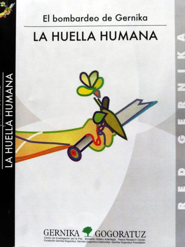 La huella humana. El bombardeo de Gernika
