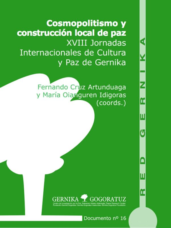 Cosmopolitismo y construcción local de paz. XVIII Jornadas Internacionales de Cultura y Paz de Gernika