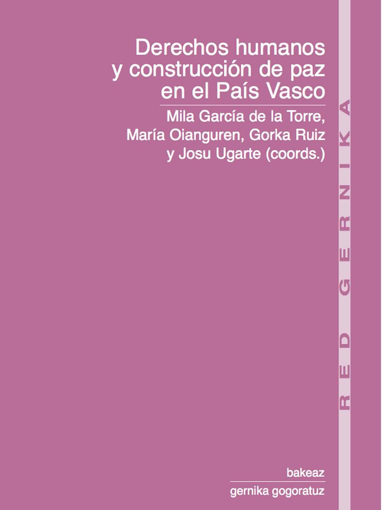 red gernika. Derechos humanos y construcción de paz en el País Vasco