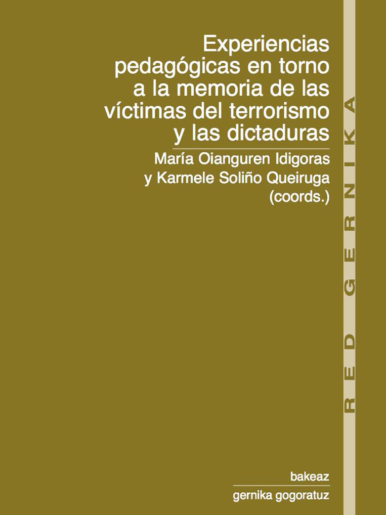 red gernika. Experiencias pedagógicas en torno a la memoria de las víctimas del terrorismo y las dictaduras