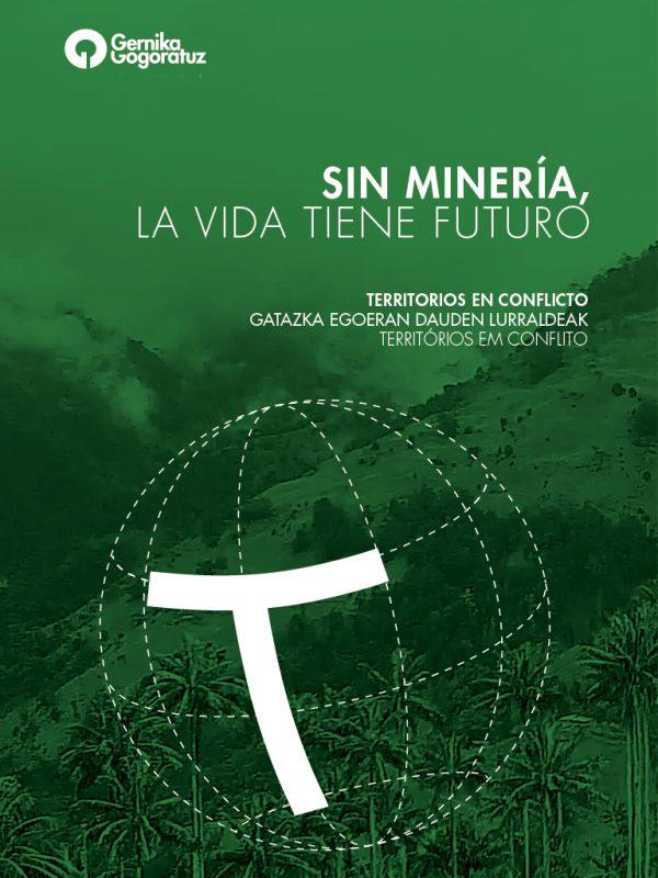 sin mineria, la vida tiene futuro