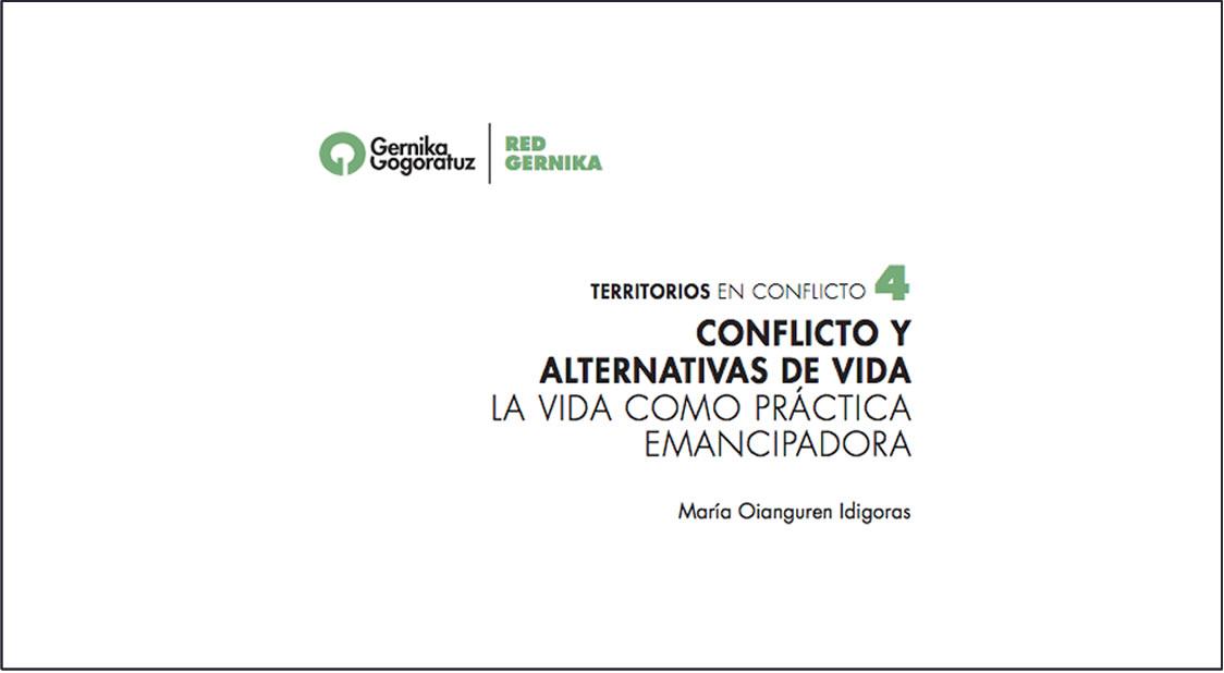 Conflicto y alternativas de vida. María Oianguren