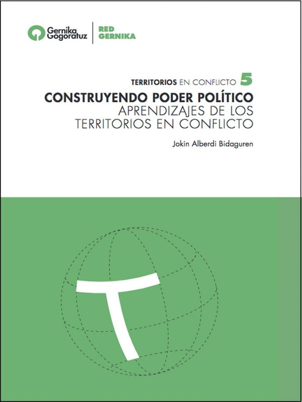 CONSTRUYENDO PODER POLÍTICO APRENDIZAJES DE LOS TERRITORIOS EN CONFLICTO