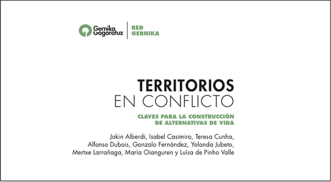 TERRITORIOS EN CONFLICTO CLAVES PARA LA CONSTRUCCIÓN DE ALTERNATIVAS DE VIDA