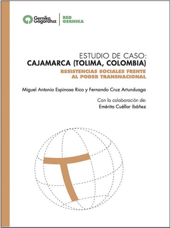 Estudio de caso: Cajamarca (Tolima, Colombia)