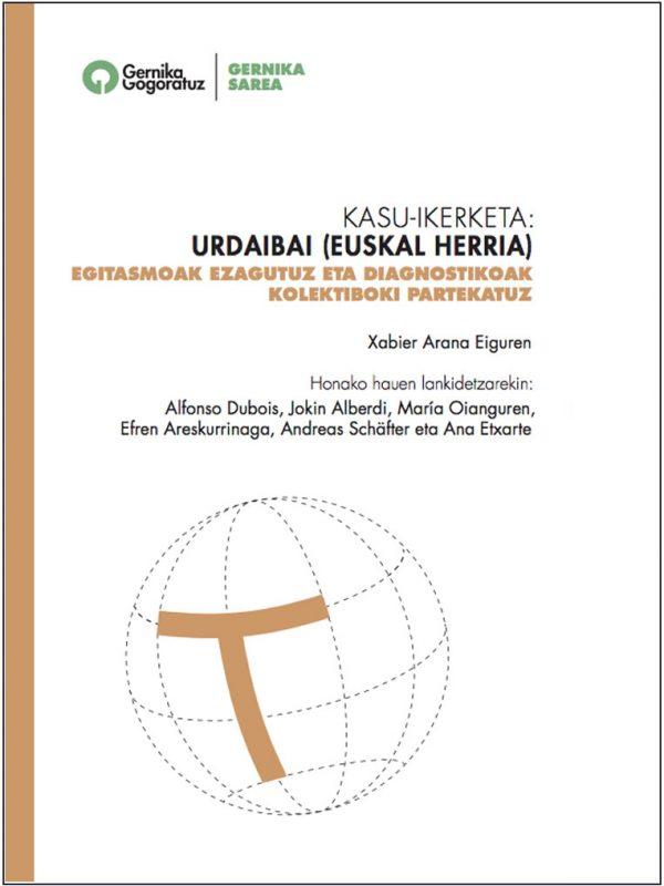 KASU-IKERKETA: URDAIBAI (EUSKAL HERRIA) EGITASMOAK EZAGUTUZ ETA DIAGNOSTIKOAK KOLEKTIBOKI PARTEKATUZ