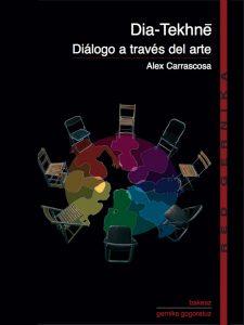 Diálogo a través del arte. Alex Carrascosa
