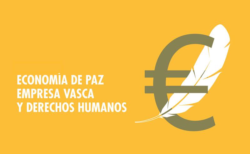 Economía de Paz, Empresa Vasca y Derechos Humanos
