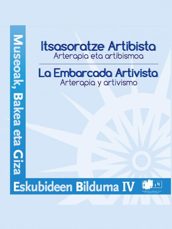 La Embarcada Artivista.