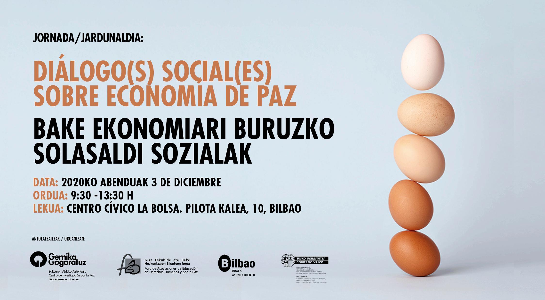 DIÁLOGO(S) SOCIAL(ES) SOBRE ECONOMÍA DE PAZ. Gernika Gogoratuz. Iñigo Retolaza