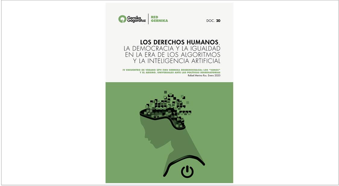 """Colección Red Gernika """"Los Derechos Humanos, la Democracia y la Igualdad en la Era de los Algoritmos y la Inteligencia Artificial"""" de Rafael Merino Rus."""