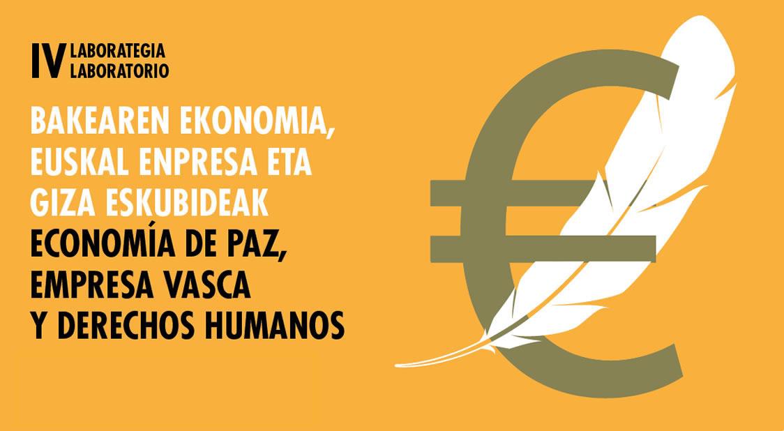IV Laboratorio de Economía de Paz, Derechos Humanos y Empresa Vasca que se celebró el pasado mes de octubre 2020