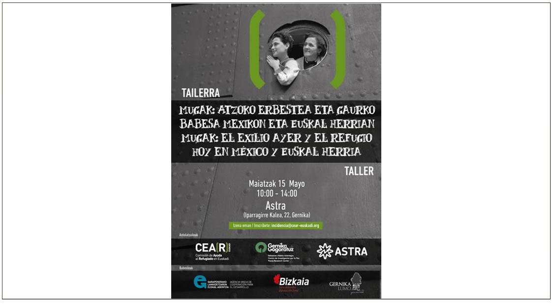 Mugak: el exilio ayer y el refugio hoy en México y Euskal Herria