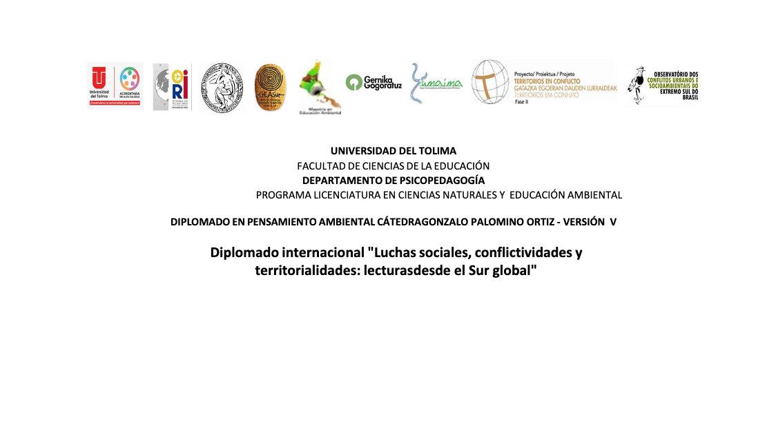 """edición V del Diplomado en Pensamiento Ambiental """"Cátedra Gonzalo Palomino Ortiz"""" de la Universidad del Tolima (Colombia)"""