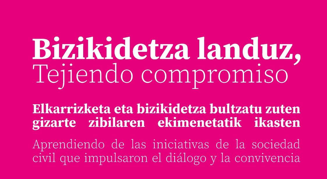 Tejiendo Compromiso. Aprendiendo de las iniciativas de las sociedad civil que impulsaron el diálogo y la convivencia