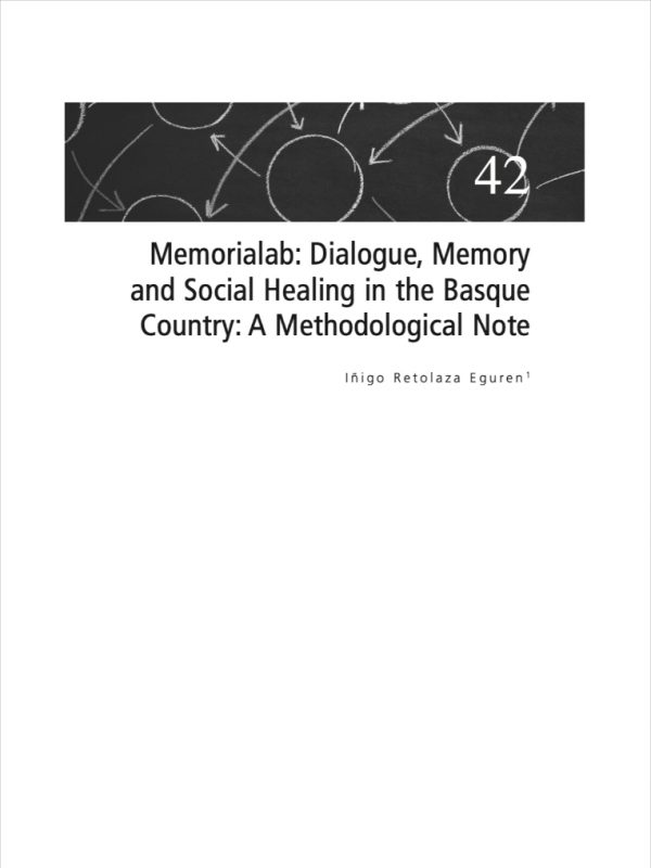 Memorialab: Dialogue, Memory and Social Healing in the Basque Country: A Methodological Note