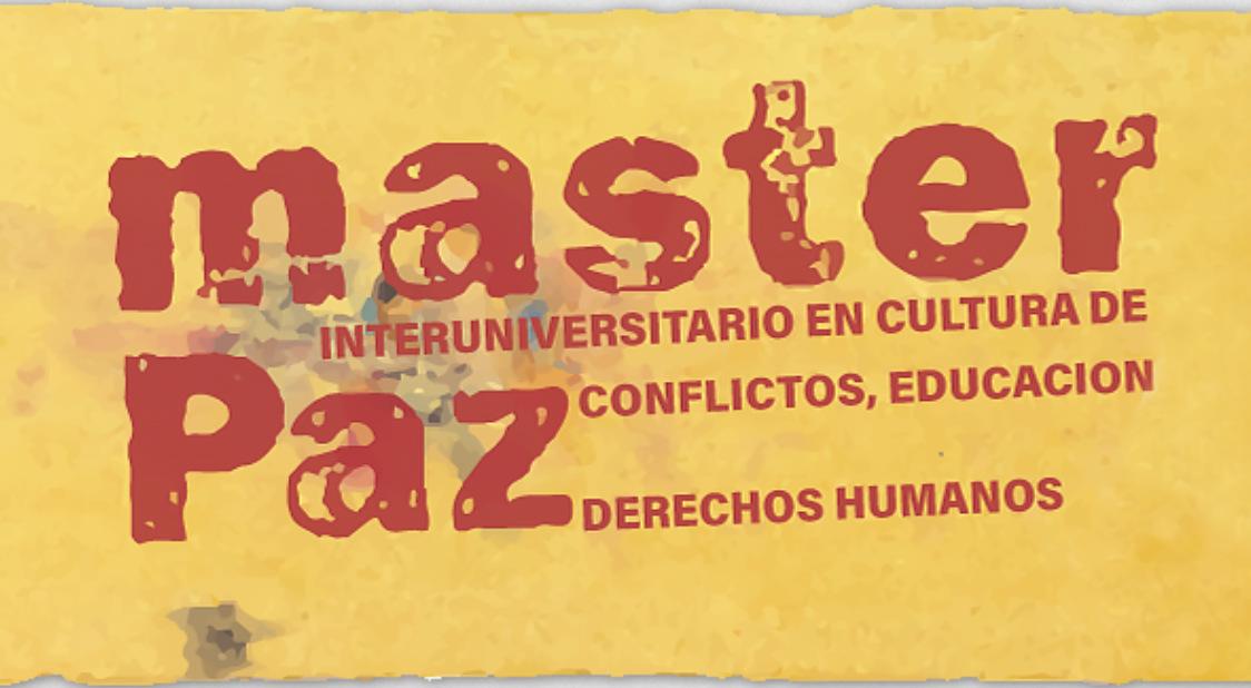 Master en cultura de paz, conflictos, educación y derechos humanos